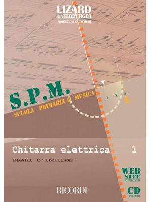 S.P.M. Chitarra Elettrica Vol. 1