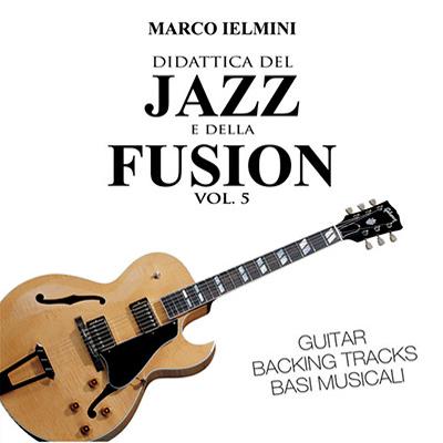 Didattica del Jazz e della Fusion Vol. 5